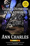 Front cover for the book Nearly Departed in Deadwood by Ann Charles