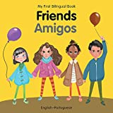 My First Bilingual Book–Friends (English–Portuguese)