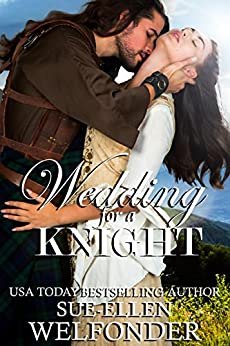 Wedding for a Knight (Highland Knights Book 2) by [Welfonder, Sue-Ellen, Mackay, Allie]