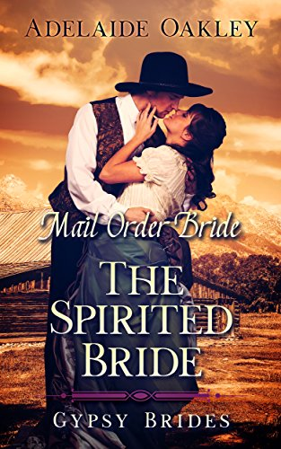 The Spirited Bride (Gypsy Brides Book 3)
