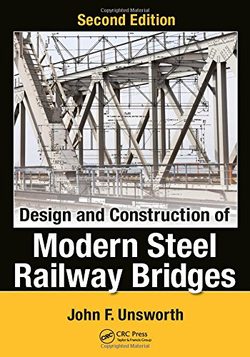 Design and Construction of Modern Steel Railway Bridges ()