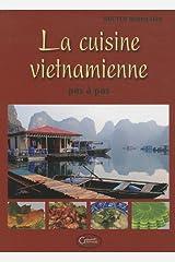 La cuisine vietnamienne pas à pas Hardcover