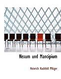 Nexum und Mancipium, Heinrich Hackfeld PflaFrac14 and Ger, 055495317X