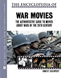 The Encyclopedia of War Movies: The Authoritative Guide to Movies about Wars of the 20th-Century (The Facts on File Film Reference Library)
