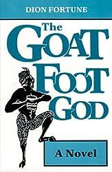 Goat Foot God: A Novel