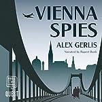 Vienna Spies | Alex Gerlis