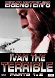 Ivan the Terrible Parts 1&2 (Enhanced Edition)