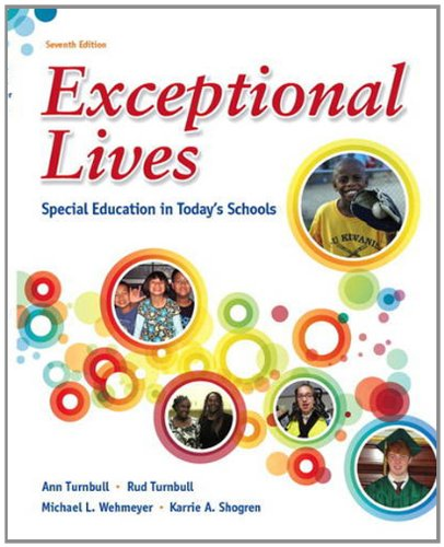 Exceptional Lives: Special Education in Todays Schools (7th Edition)