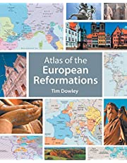Atlas Of European Reformations