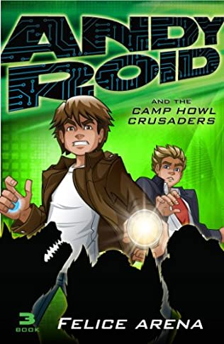 book cover of Andy Roid & the Camp Howl Crusades