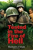 Tested in the Fire of Hell, Richard J. Vnuk, 145004784X