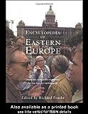 Encyclopedia of Eastern Europe, , 0815300921