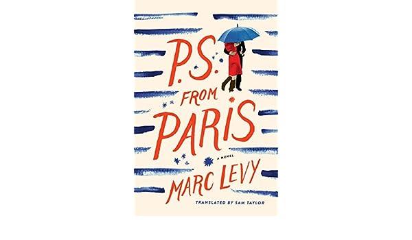 P.S. from Paris (US edition) (English Edition) eBook: Marc Levy, Sam Taylor: Amazon.es: Tienda Kindle