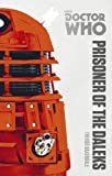 Doctor Who: Prisoner of the Daleks: The Monster Collection Edition