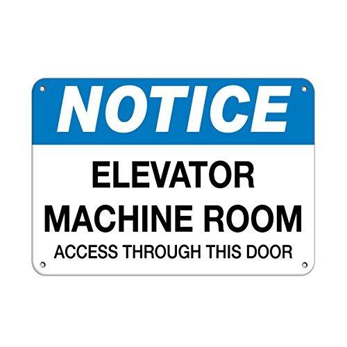 Notice Elevator Machine Room Access Through This Door Aluminum Metal Sign 12 X 18 Inch