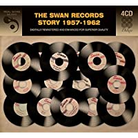 Swan Records Story 1957-1962