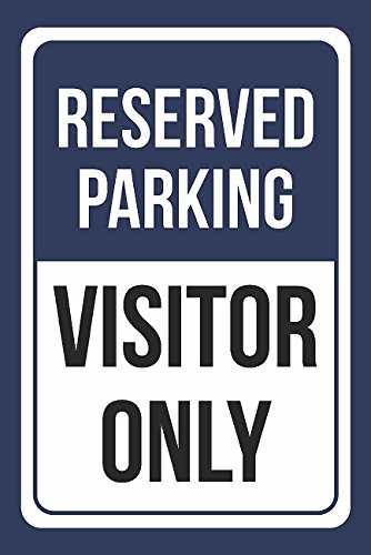 Reserved Parking Visitor only Print Blue and White Notice Parking Metal Large Sign - 1 Pack of Signs, ()