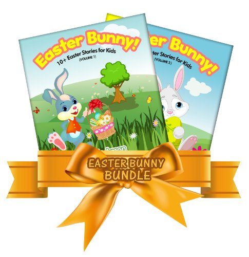 Easter Bunny Bundle!: 20+ Easter Book for Children by [Amon, Uncle]