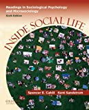 img - for Inside Social Life: Readings in Sociological Psychology and Microsociology book / textbook / text book