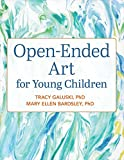 #10: Open-Ended Art for Young Children