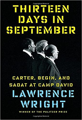 ((UPDATED)) Thirteen Days In September: Carter, Begin, And Sadat At Camp David. mezquita Mostrar simply Students RADIO program