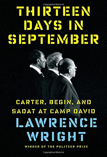 [F.r.e.e] Thirteen Days in September: Carter, Begin, and Sadat at Camp David [K.I.N.D.L.E]