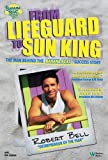 From Lifeguard to Sun King, Robert Bell, 0832950149