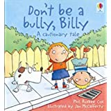 Don't be a Bully, Billy!