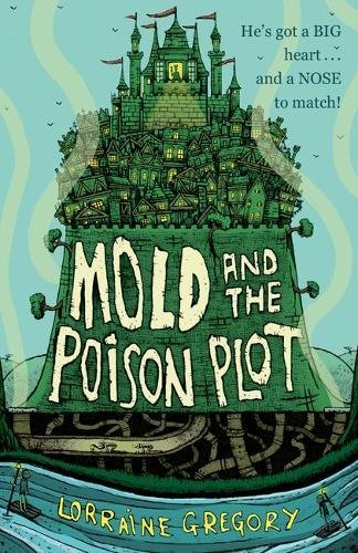 Buy MOLD AND THE POISON PLOT by Lorraine Gregory