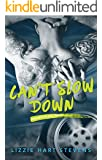 Can't Slow Down (Consumed by Love Book 2)