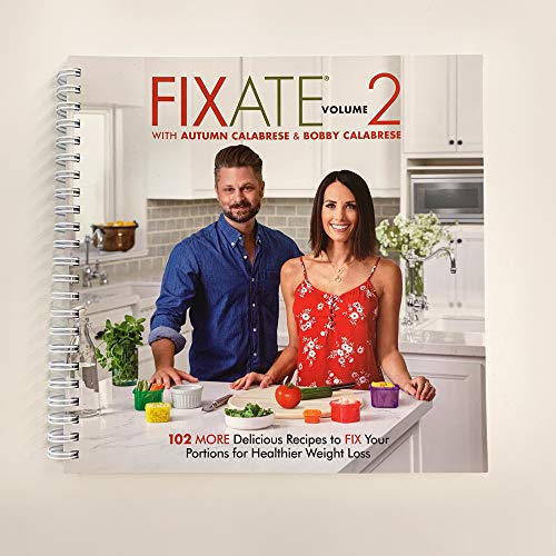 Beachbody FIXATE Vol. 2 Cookbook (Autumn Calabreses Fixate Cookbook 21 Day Fix Recipes)