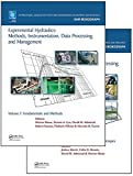 Experimental Hydraulics: Methods, Instrumentation, Data Processing and Management, Two Volume Set (IAHR Monographs)