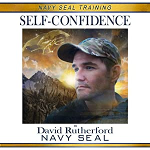 Navy SEAL Training: Self-Confidence Audiobook