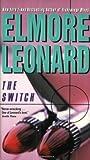 The Switch, Elmore Leonard, 0060082208