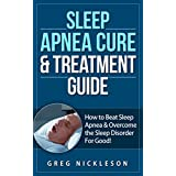 End Your Sleep Apnea For Good With This Proven Sleep Apnea Cure & Treatment Guide!***GET THIS TODAY FOR JUST $2.99! HURRY BEFORE IT'S RAISED PERMANENTLY TO $6.99***Discover the Simple Proven Method That Will Stop Your Sleep Apnea Permanently!Is sleep...