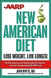 AARP New American Diet: Lose Weight, Live Longer