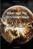 Martians and the Lost Planet of Man