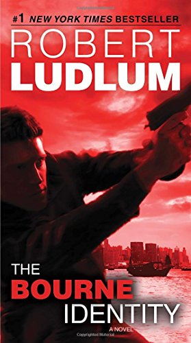 The Bourne Identity: A Novel (Jason Bourne)