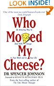 #10: Who Moved My Cheese?: An A-Mazing Way to Deal with Change in Your Work and in Your Life