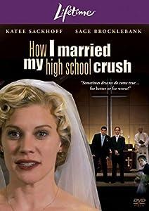 Amazon.com: How I Married My High School Crush [DVD]: Katee Sackhoff
