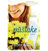 [ A Simple Mistake [ A SIMPLE MISTAKE ] By Grigg, Andrea ( Author )Apr-01-2012 Paperback