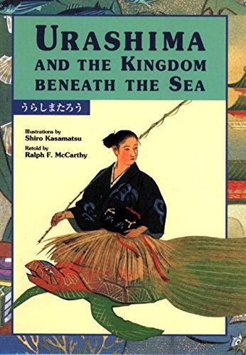 Urashima and the Kingdom Beneath the Sea (Kodansha's Children's Bilingual Classics) by Kodansha USA