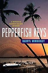 Pepperfish Keys: A Detective Barrett Raines Mystery (Detective Barrett Raines Mysteries)
