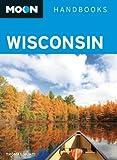 Moon Wisconsin (Moon Handbooks)