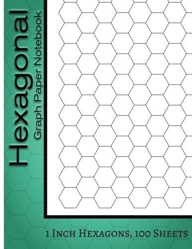 Hexagonal Graph Paper Notebook : 1 Inch Hexagons, 100 Sheets: Hexagonal Notebook not EBook HEX Graph Paper For Sketches, Gaming, Mapping, Graphs, Structuring Sketches and etc.