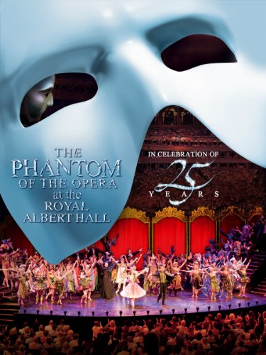 Phantom Of The Opera at the Royal Albert Hall-25th Anniversary Celebration