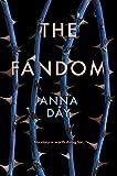 """""""The Fandom"""" av Anna Day"""