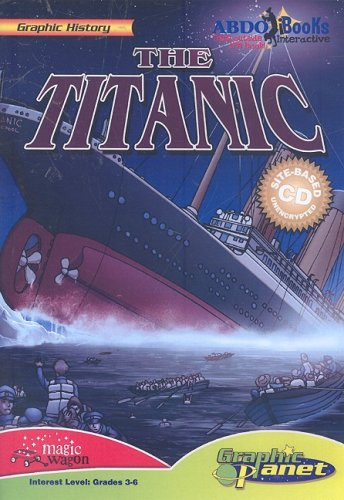 The Titanic (Graphic History) by Abdo Pub
