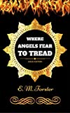 Image of Where Angels Fear to Tread: By E. M. Forster - Illustrated