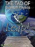 quantum leap amazon prime - The Tao of Quantum Physics: Leap Beyond Illusion